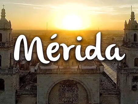 ¿Por qué invertir en Mérida, Yucatán?