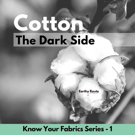 Cotton – The Dark side