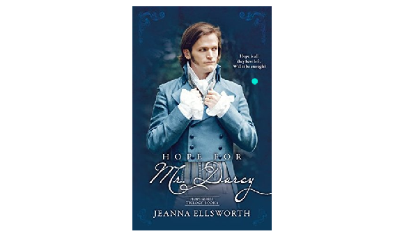 Book Review- Hope for Mr. Darcy by Jeanna Ellsworth