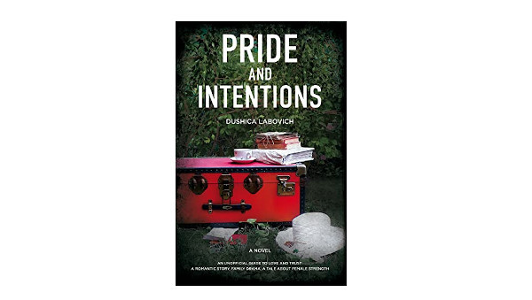 Book Review- Pride and Intentions by Dushica Labovich