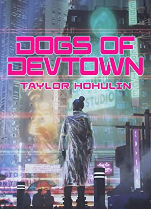 Book Review- Dogs of DevTown by Taylor Hohulin