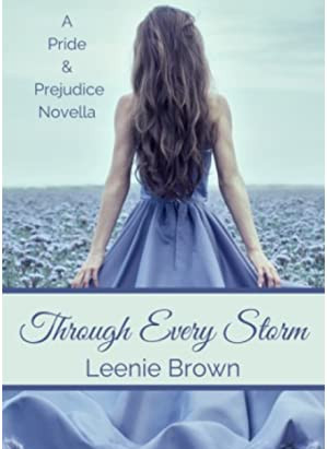 Book Review- Through Every Storm by Leenie Brown