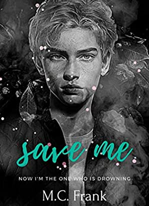 Book Review- Save Me by M.C. Frank