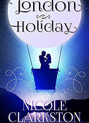 Book Review- London Holiday by Nicole Clarkston