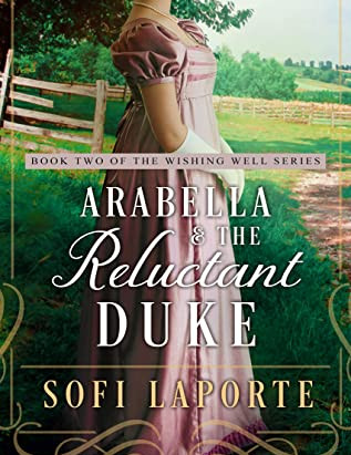 Book Review- Arabella and the Reluctant Duke by Sofi Laporte