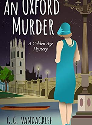 Book Review- An Oxford Murder by G.G. Vandagriff