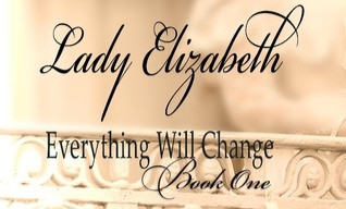 Book Review- Lady Elizabeth by P.O. Dixon