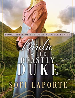 Book Review- Birdie and the Beastly Duke by Sofi Laporte