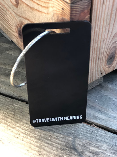 Travel With Meaning Luggage Tag