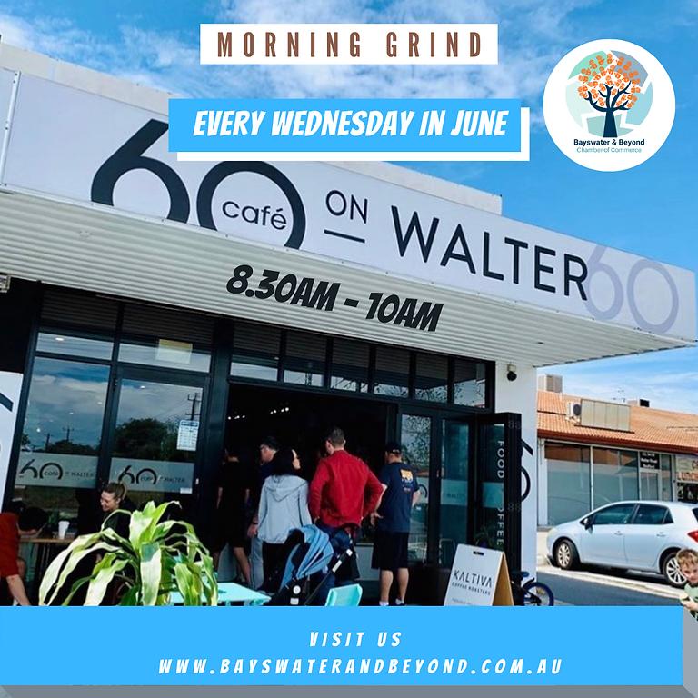 Morning Grind - June