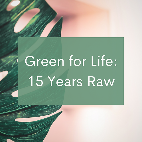 Green For Life: 15 Years Raw Video