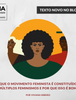 VIVIANA RIBEIRO: Por que o movimento feminista é constituído por múltiplos feminismos?