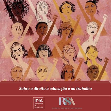 VIVIANA RIBEIRO: Sobre o direito à educação e ao trabalho