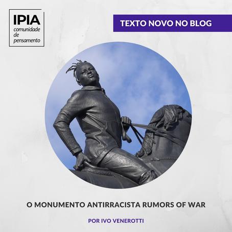 IVO VENEROTTI: O monumento antirracista Rumors of War