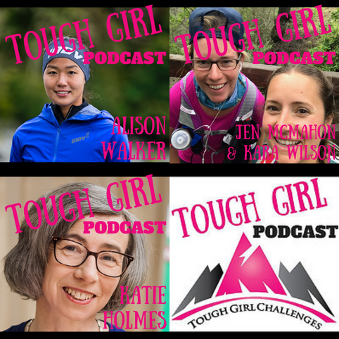 Ultra Runners Guests of Tough Girl Podcast (Part 13)