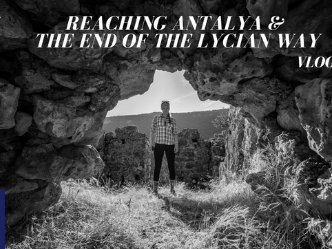 #21 - Reaching Antalya & The END of the Lycian Way