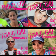 Ultra Runners Guests of Tough Girl Podcast (Part 1)