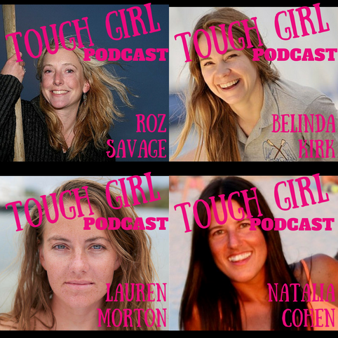 Tough Girl Podcast Guests: Ocean Rowers (Part 1)