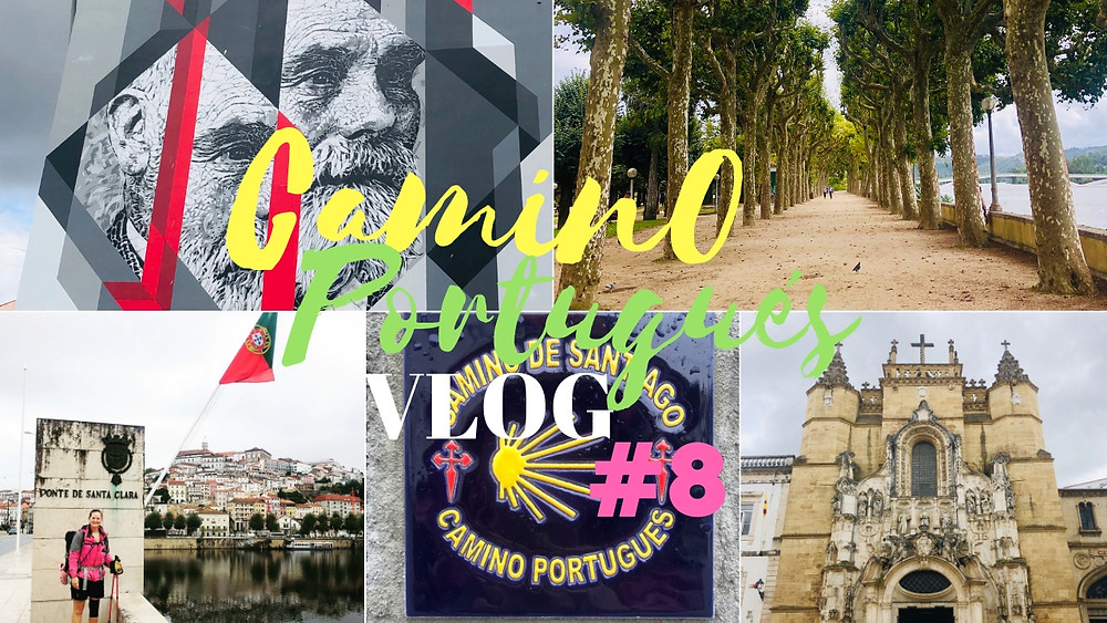#8 Reaching the city of Coimbra, Portugal