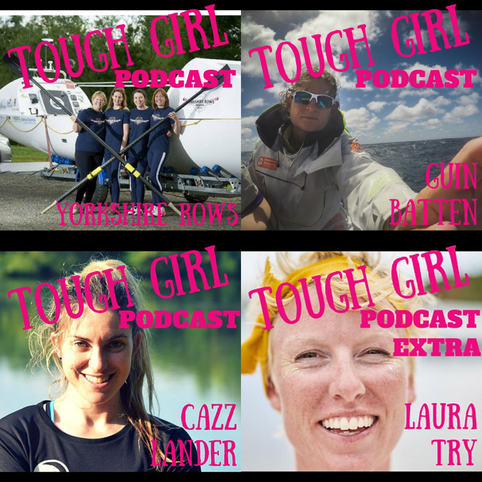 Tough Girl Podcast Guests: Ocean Rowers (Part 2)