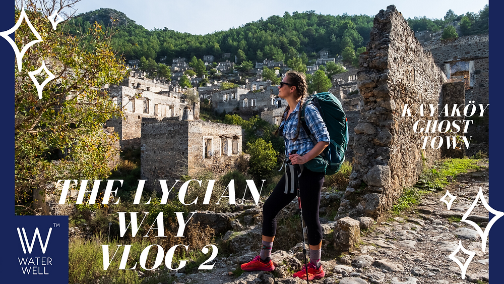 #2 - Final food resupply & leaving Fethiye & walking through Kayaköy ghost town!!!