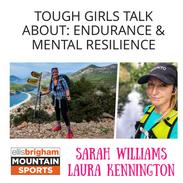TOUGH GIRLS TALK ABOUT: ENDURANCE & MENTAL RESILIENCE