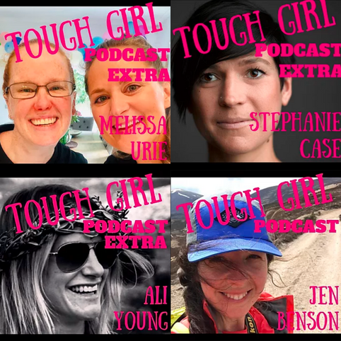Ultra Runners Guests of Tough Girl Podcast (Part 8)