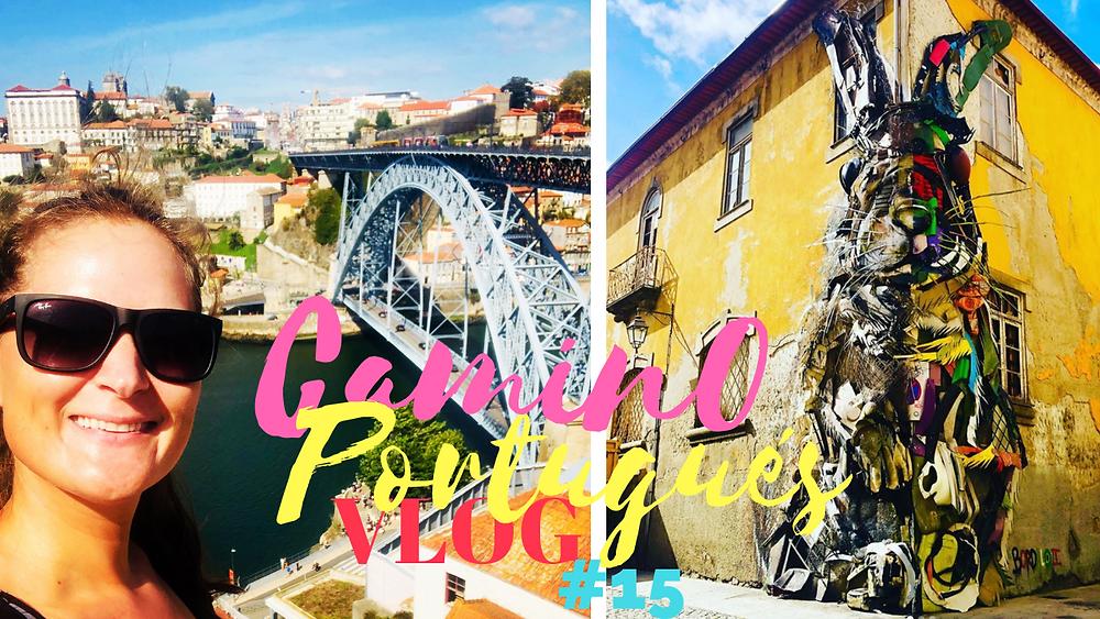 #15 Exploring the City of Porto!