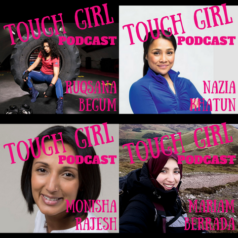 Celebrate South Asian Heritage Month with the Tough Girl Podcast! (Part 3)
