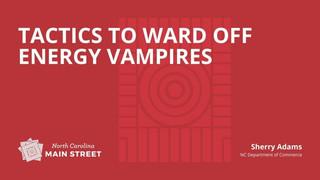 Tactics to Ward Off Energy Vampires