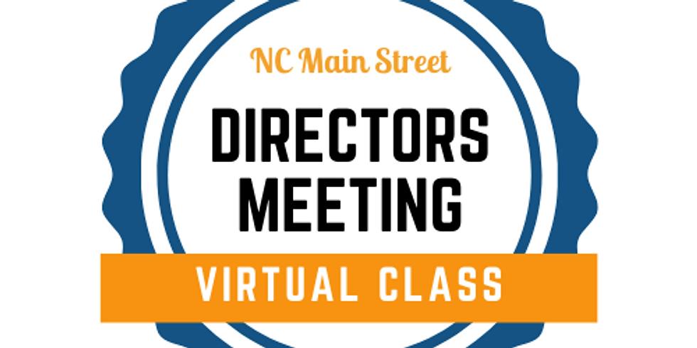 Directors Meeting - Virtual Meeting