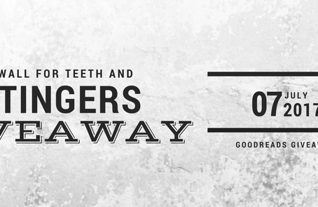 A Wall for Teeth and Stingers Giveaway!