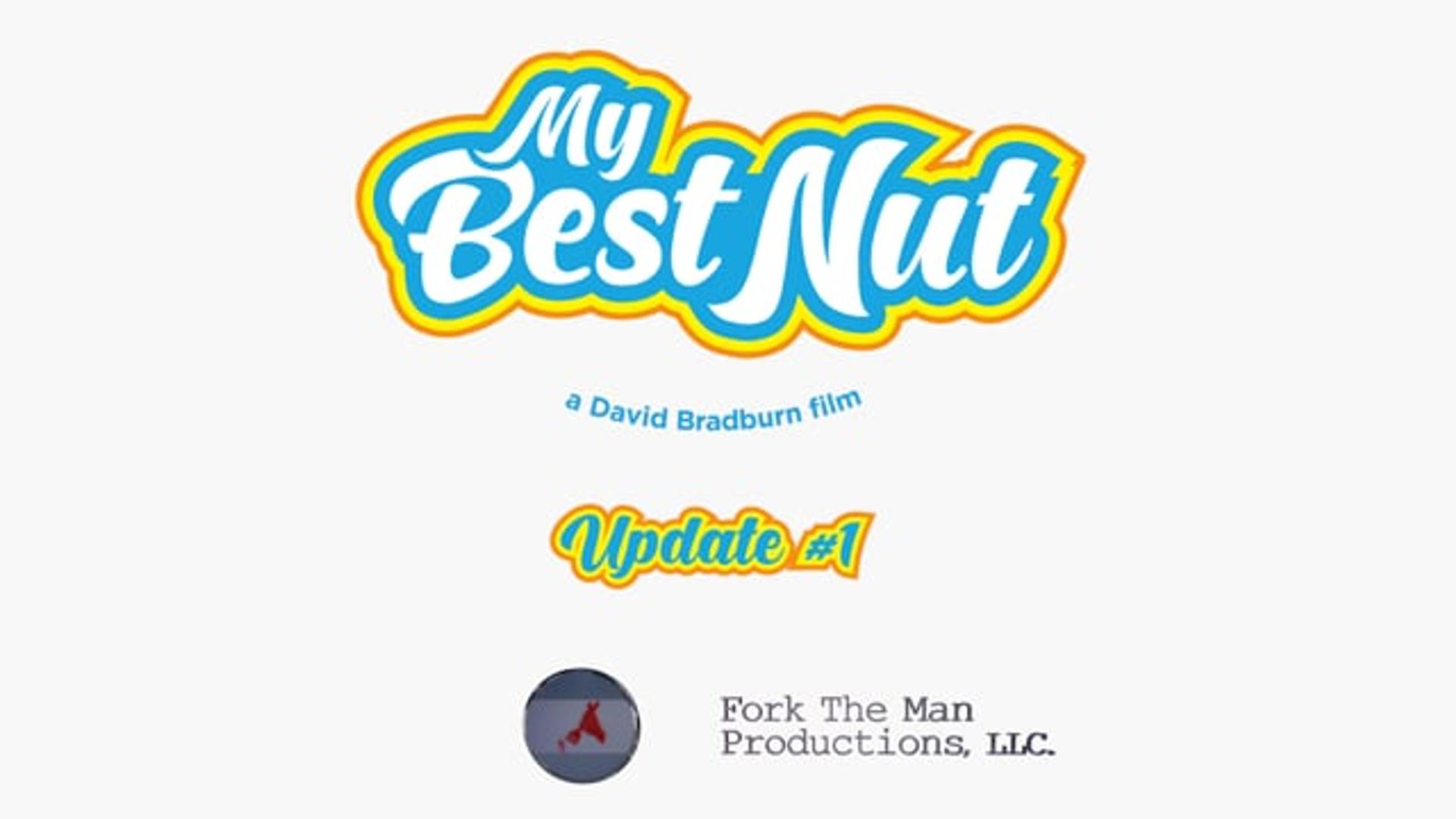 My Best Nut: Update 01