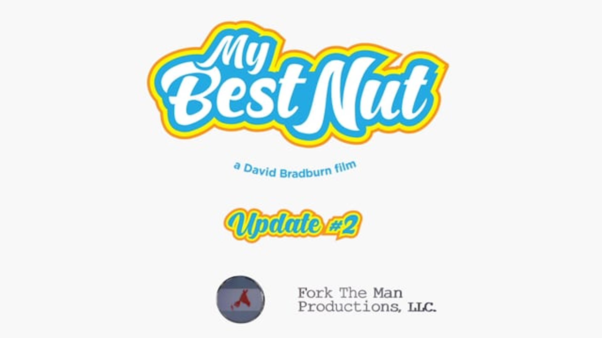 My Best Nut: Update 02