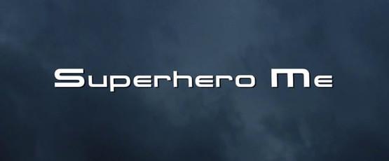 Superhero Me (2012)