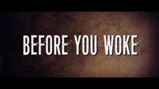 Before You Woke (2017)