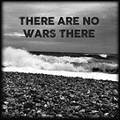 There are no wars there image.jpg