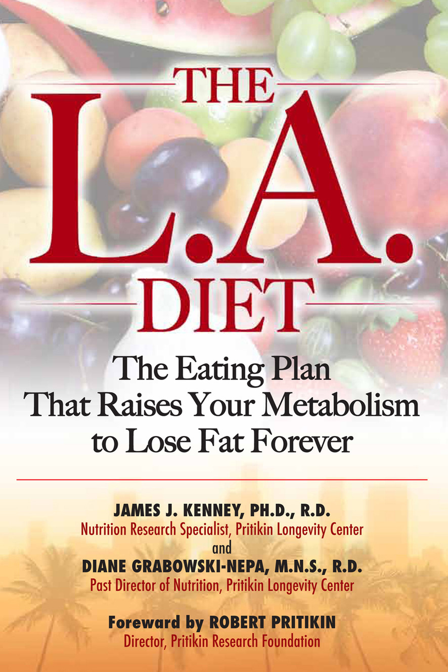 The LA Diet, The Eating Plan To Lose Weight
