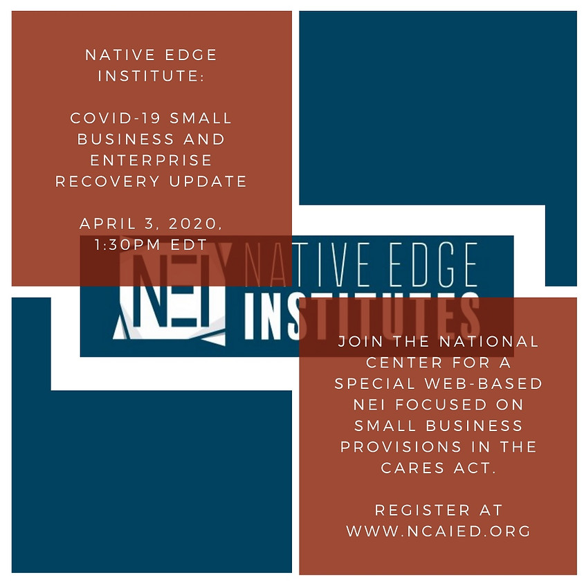 Special Native Edge Institute Webinar and COVID-19 Response Resources