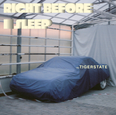 tigerstate - right before i sleep