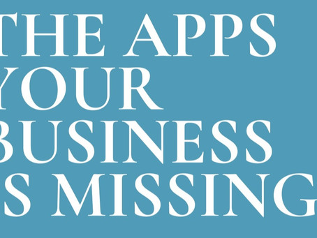 The Apps Your Business Might Be Missing