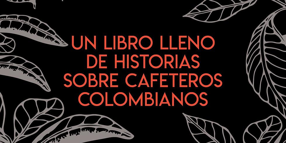 Lanzamiento del Libro de Crónicas Cafeteras