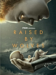 Raised by Wolfs (2020)