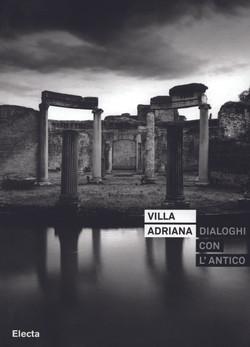 Villa Adriana/Dialoghi con l'Antico