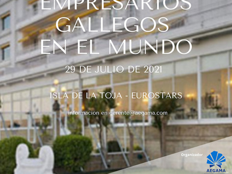 VII Encuentro Internacional de Empresarios Gallegos en el Mundo