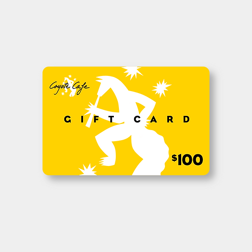 Coyote Cafe $100 Gift Card
