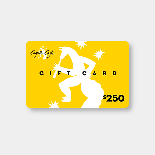 Coyote Cafe $250 Gift Card