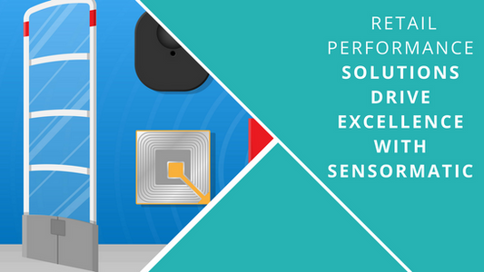 Retail Performance Solutions Drive Excellence with Sensormatic