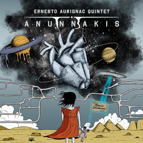 """Ernesto Aurignac Quintet """"Anunnakis"""""""