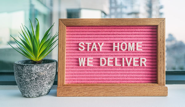 COVID-19 _STAY HOME WE DELIVER_ Coronavirus social distancing restaurant business message
